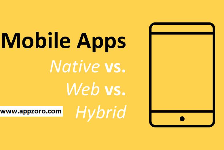 mobile apps - native vs hybrid vs web