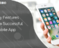 mobile app features to create a great application