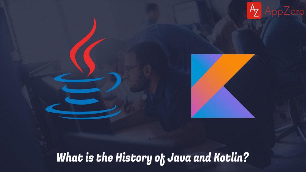 History of Kotlin and Java