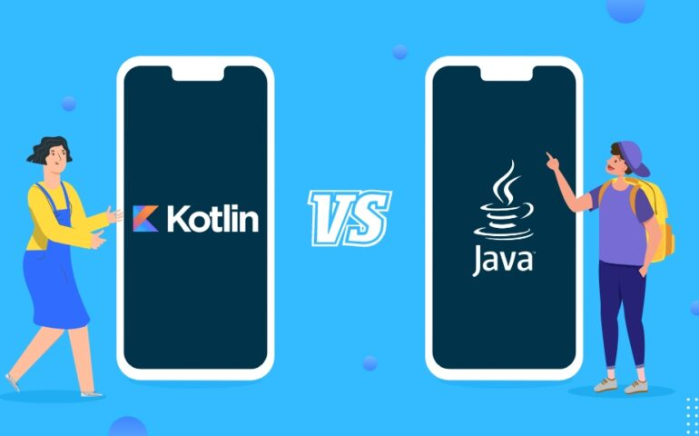 Kotlin vs Java Which One is Better for Android Applications